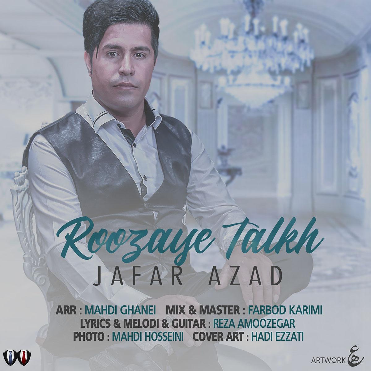 Jafar Azad – Roozaye Talkh