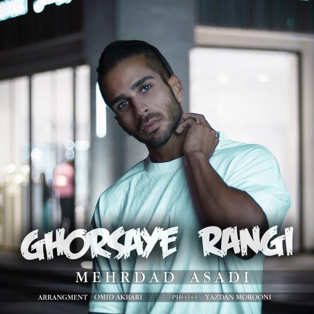 Mehrdad Asadi – Ghorsaye Rangi