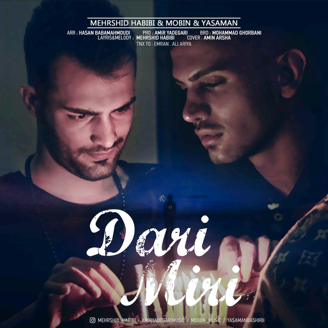 Mehrshid Habibi – Dari Miri (Ft Mobin)