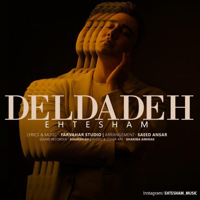 Ehtesham – Deldadeh