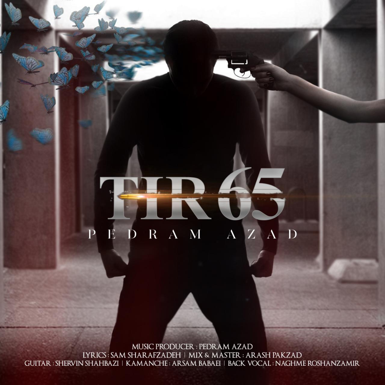 Pedram Azad – Tir 65