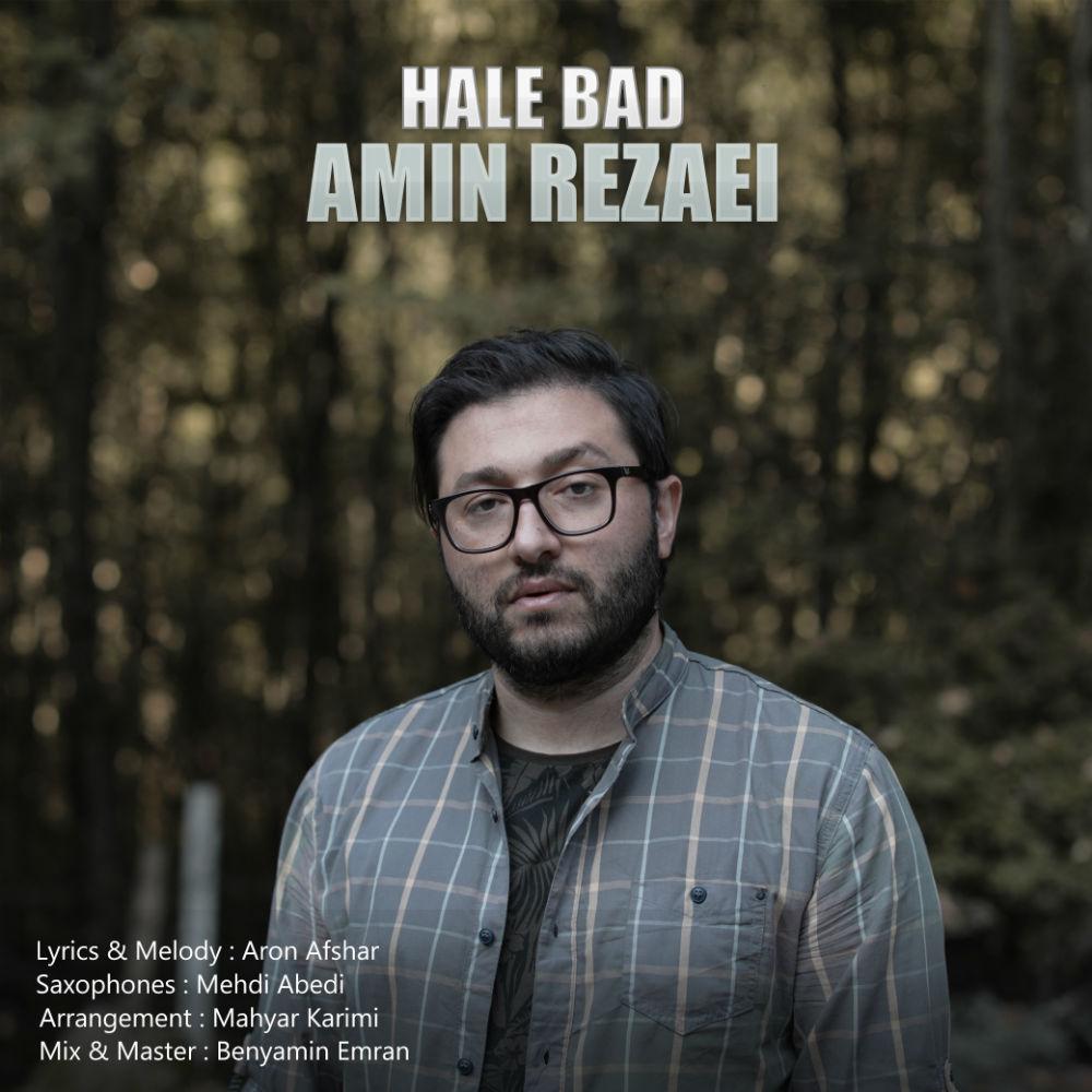 Amin Rezaei – Hale Bad