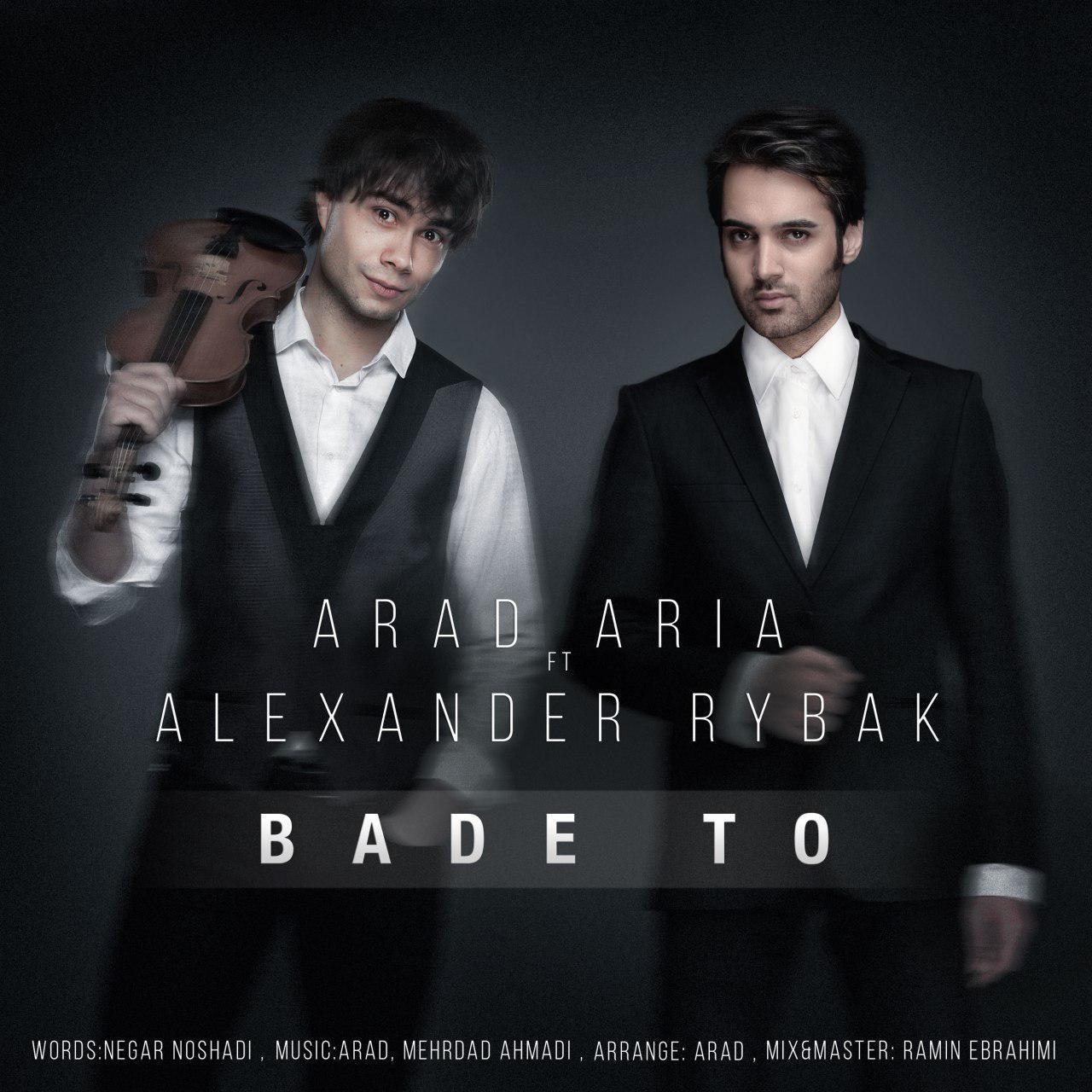 Arad Aria Ft Alexander Rybak – Bade To