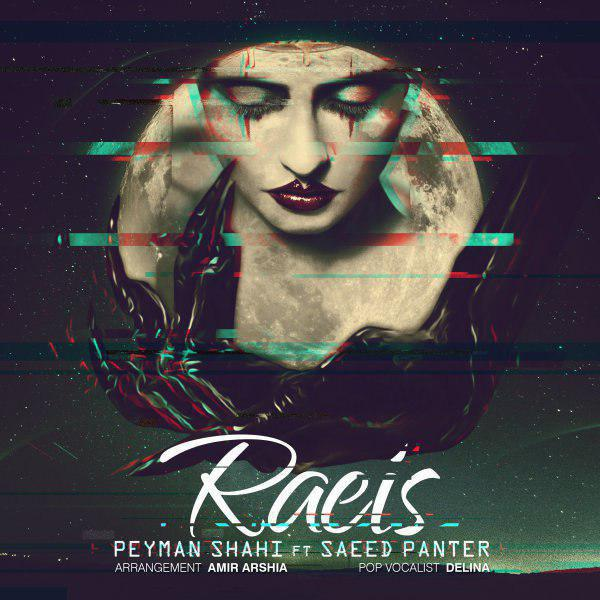 Saeed Panter – Raeis (Ft Peyman Shahi)
