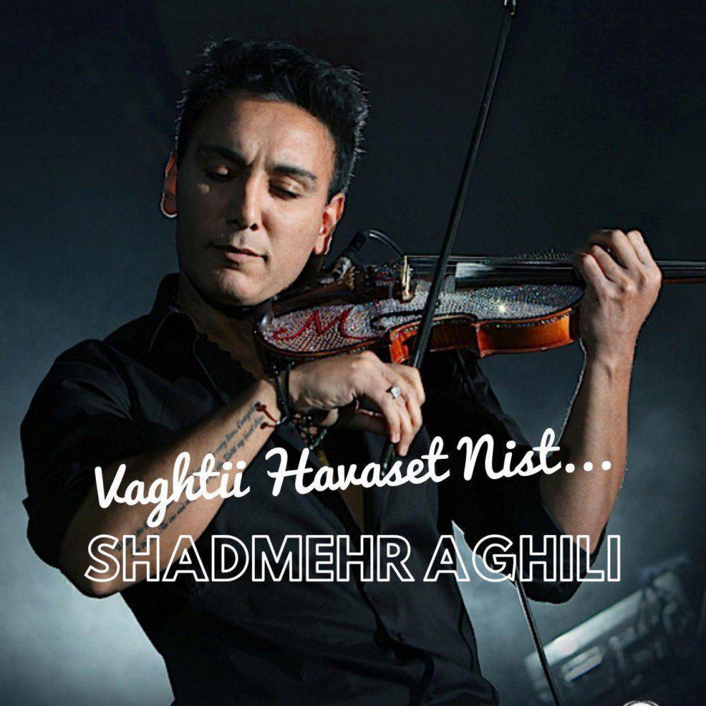 Shadmehr Aghili – Havaset Nist