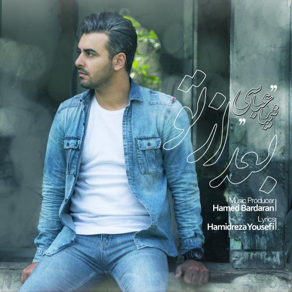 Nima Abbasi – Bad Az To