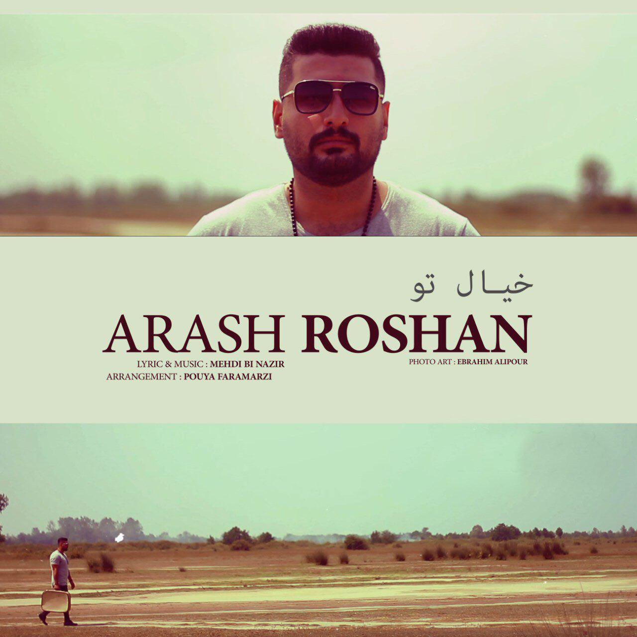 Arash Roshan – Khiale To