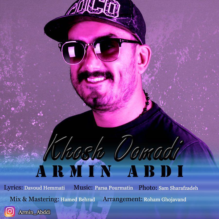 Armin Abdi – Khosh Oomad