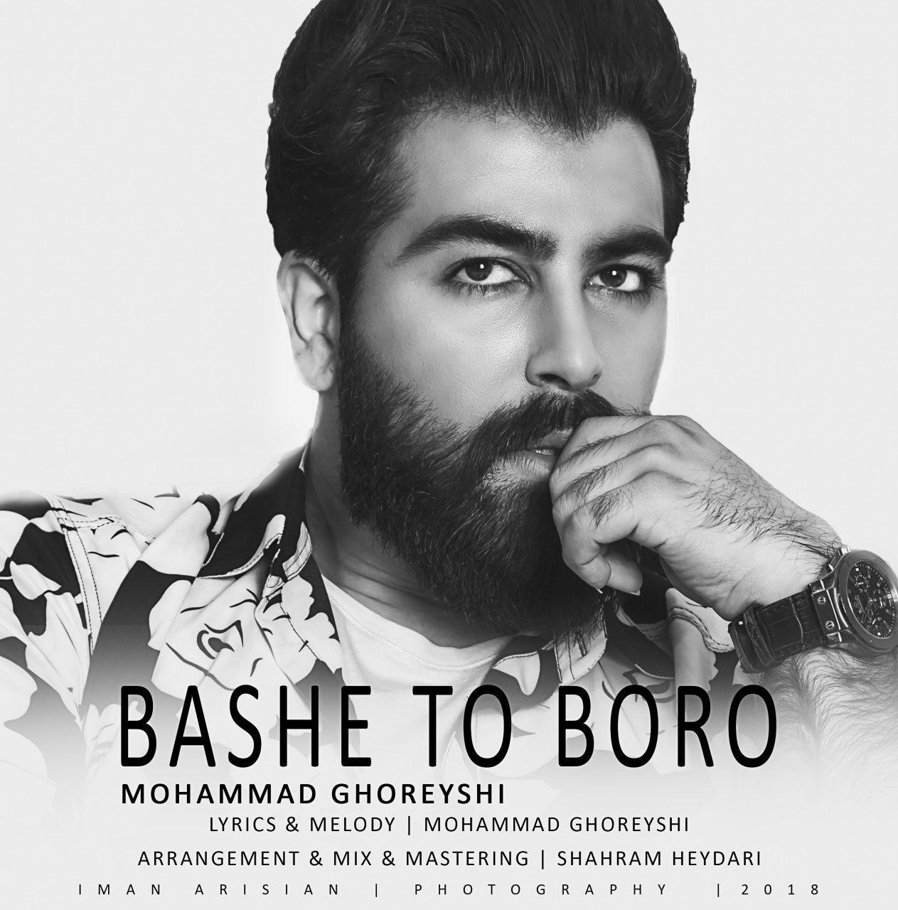 Mohammad Ghoreyshi – Bashe To Boro