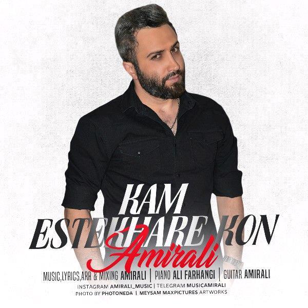 Amir Ali – Kam Estekhare Kon
