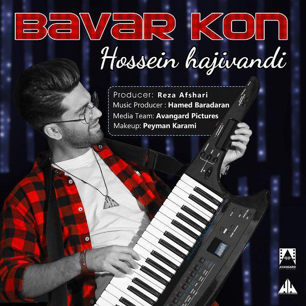 Hossein Hajivandi – Bavar Kon