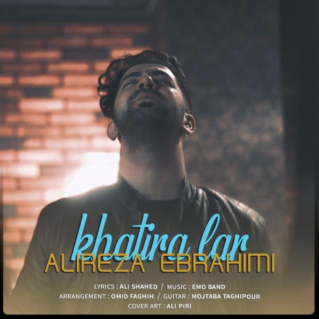 Alireza Ebrahimi – Khatira Lar