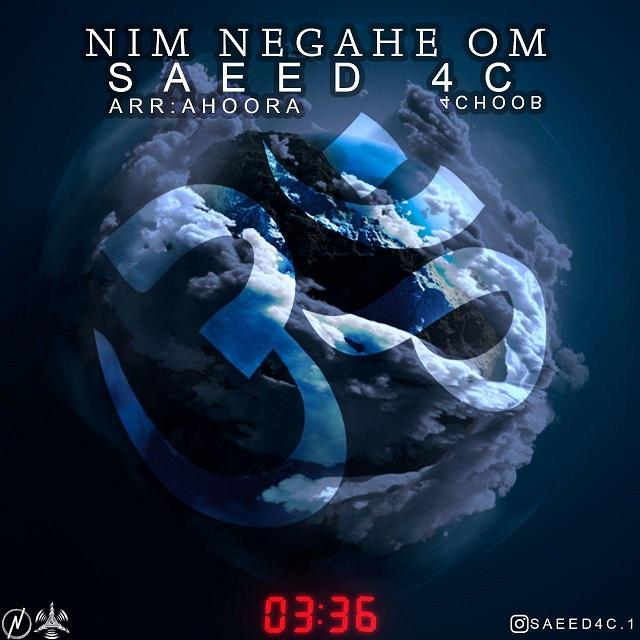 Saeed4c – Nim Negahe Om