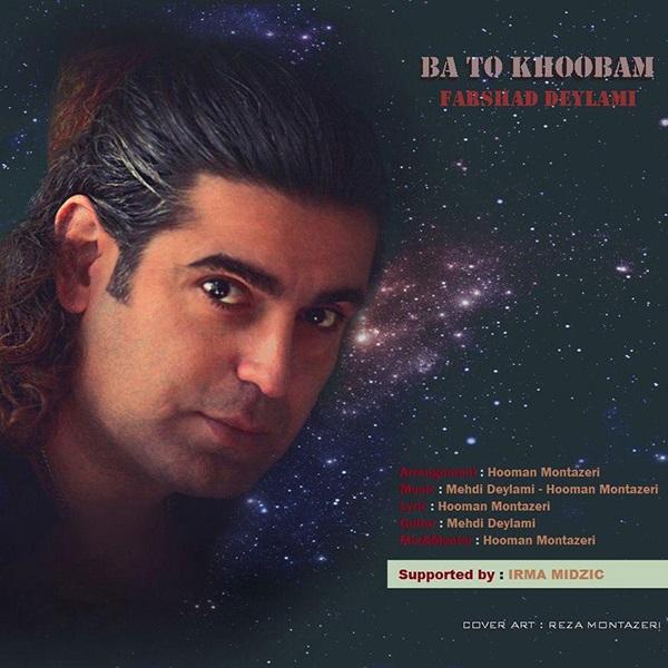 Farshad Deylami – Ba To Khoobam