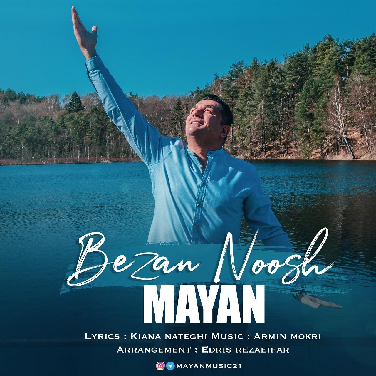 Mayan – Bezan Nooshe