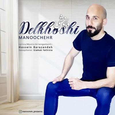 Manoochehr – Delkhoshi