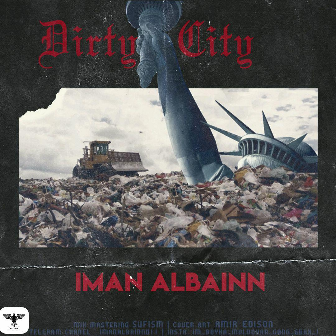 Iman ALBAINN – Dirty City