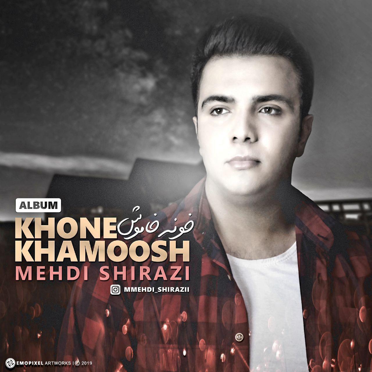 Mehdi Shirazi – Khone Khamoosh