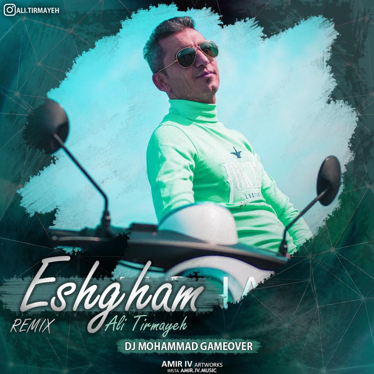 Ali Tirmaye – Eshgham (Remix)