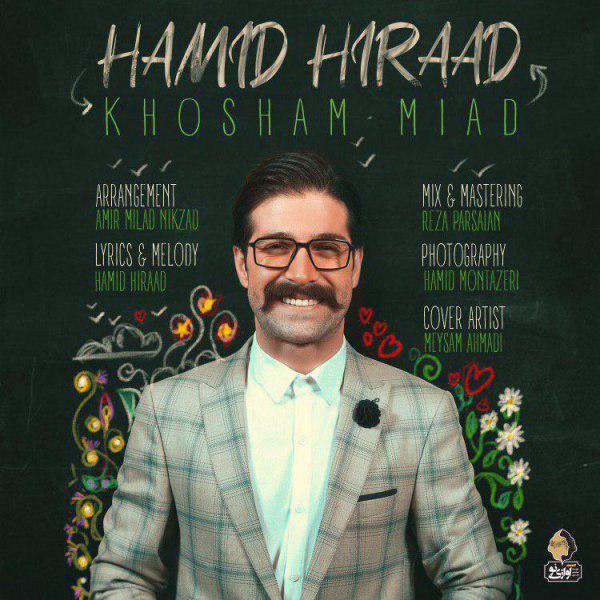 Hamid Hiraad – Khosham Miad
