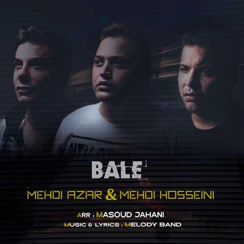 Mehdi Azar – Bale (Ft Mehdi Hosseini)