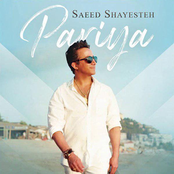 Saeed Shayesteh – Pariya