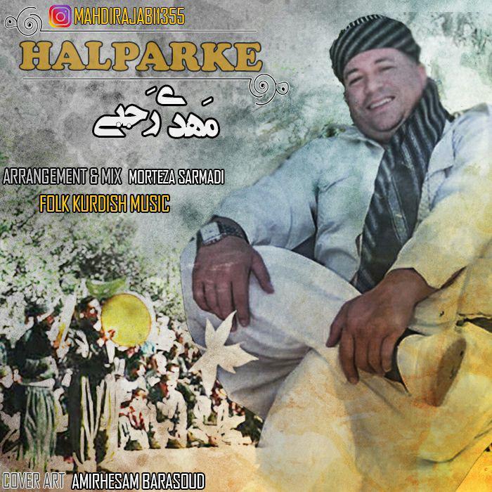 Mahdi Rajabi – Halparke