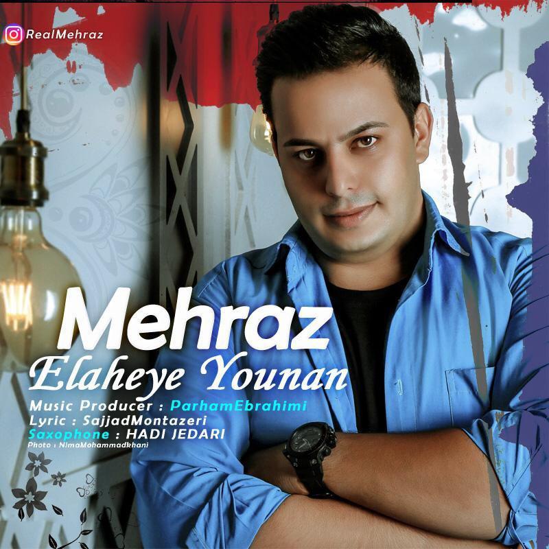 Mehraz – Elaheye Younan