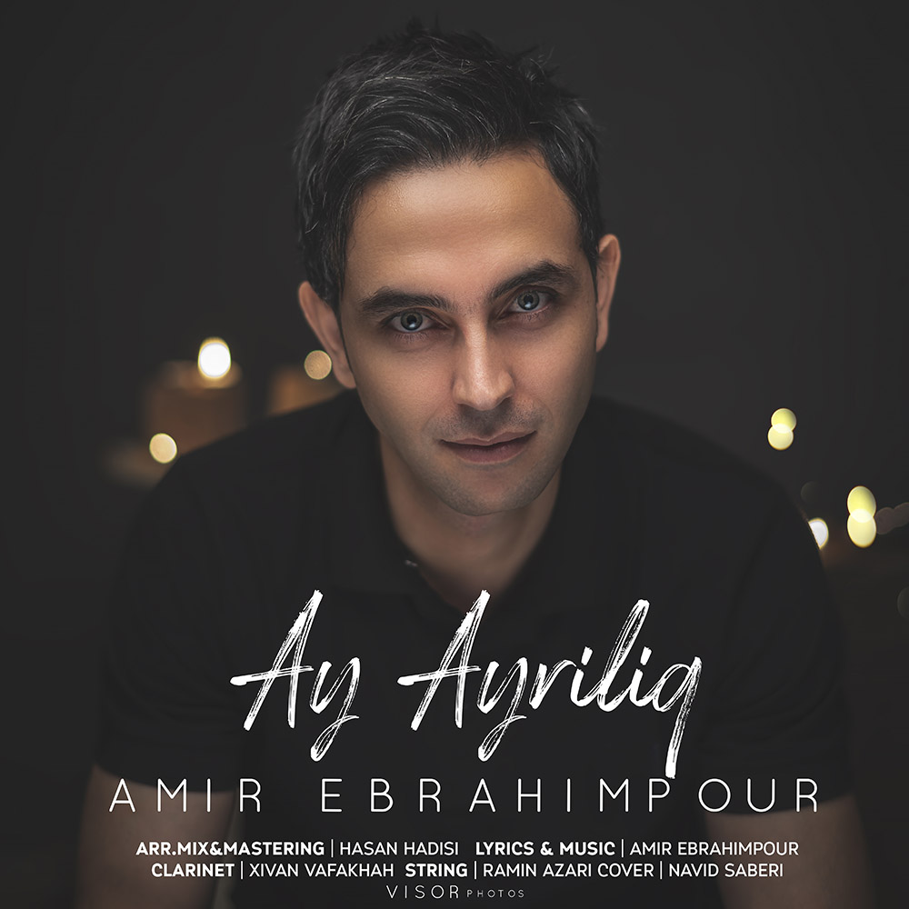Amir Ebrahimpour – Ay Ayriliq