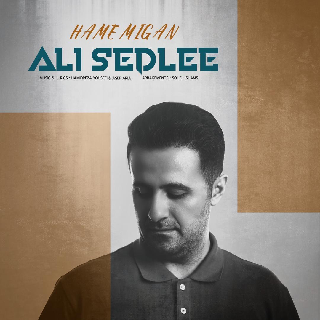 Ali Sedlee – Hame Migan