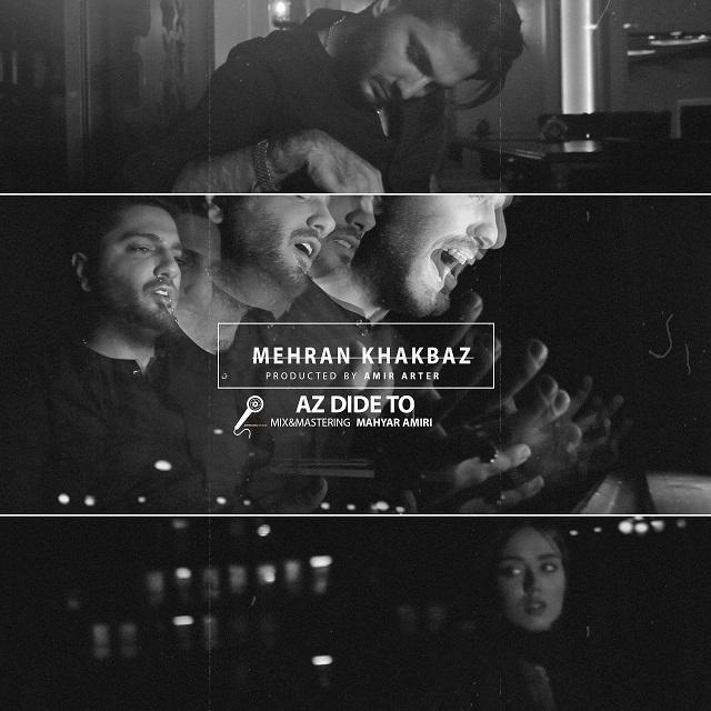 Mehran Khakbaz – Az Dide To