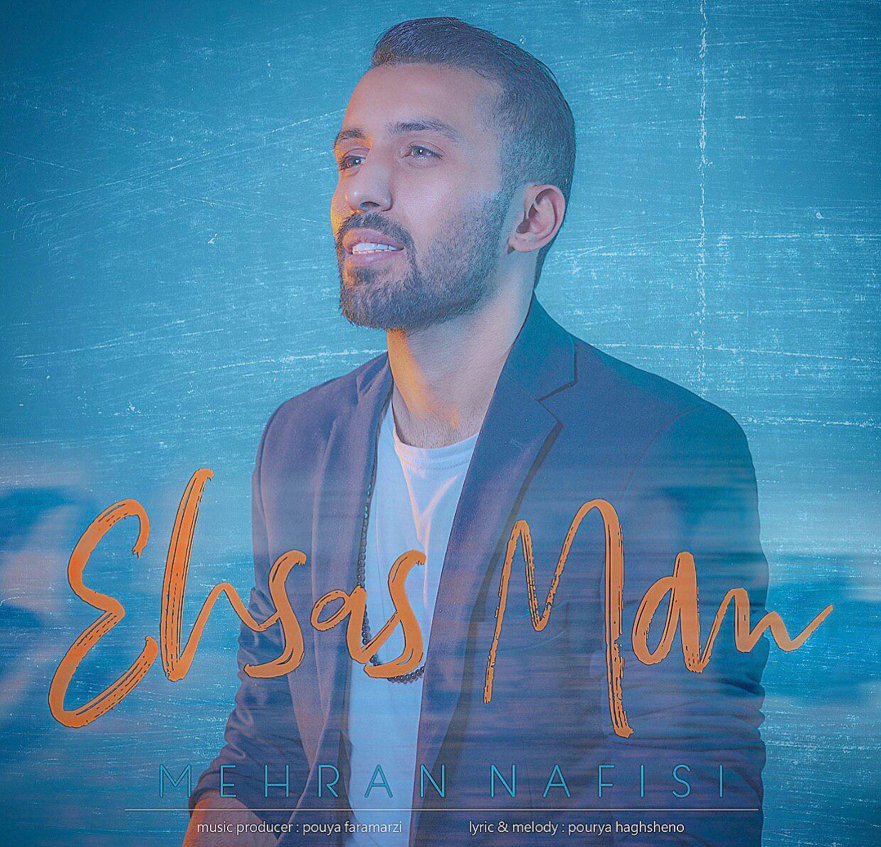 Mehran Nafisi – Ehsas Man