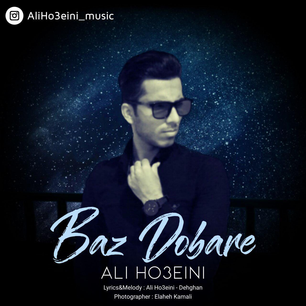 Ali Ho3eini – Baz Dobare