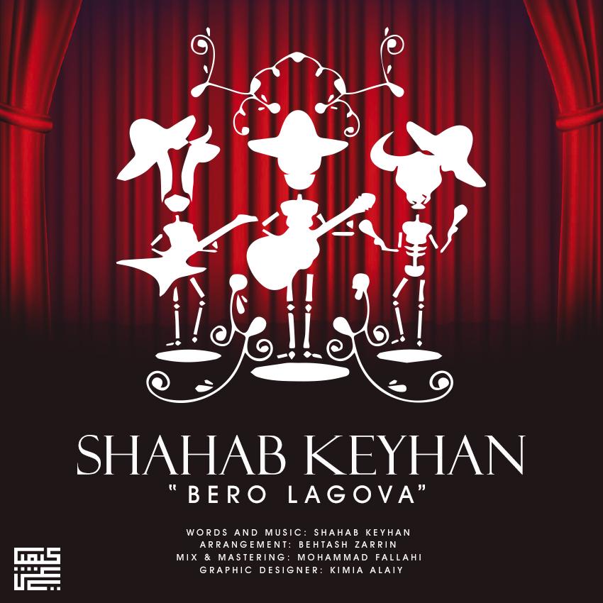Shahab Keyhan – Bero Lagova
