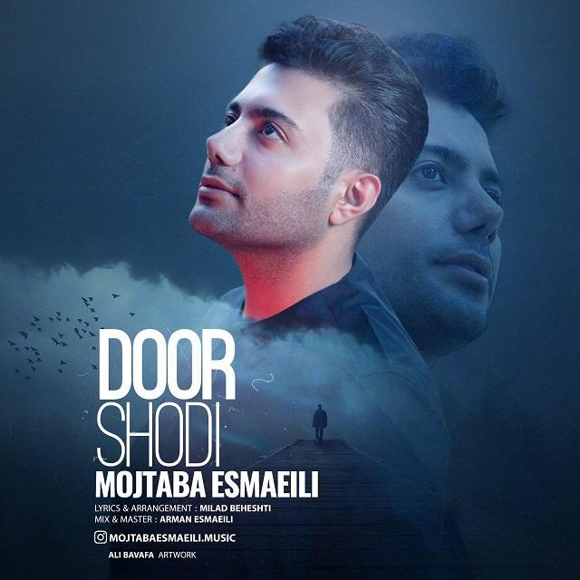 Mojtaba Esmaeili – Door Shodi