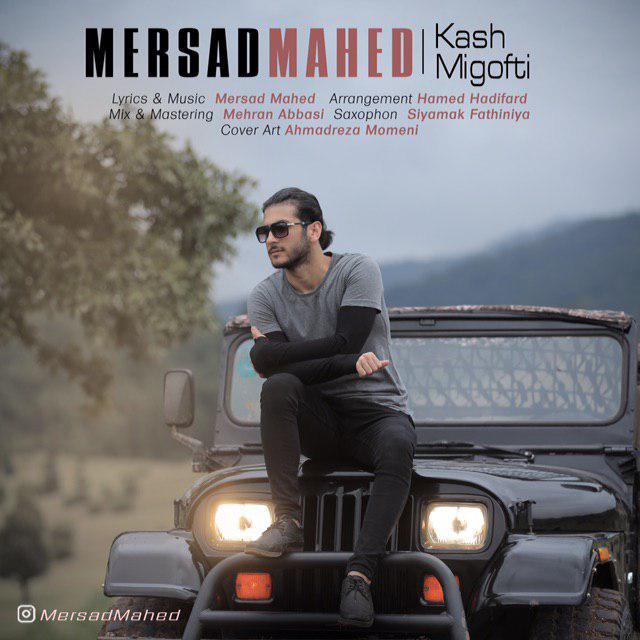 Mersad Mahed – Kash Migofti