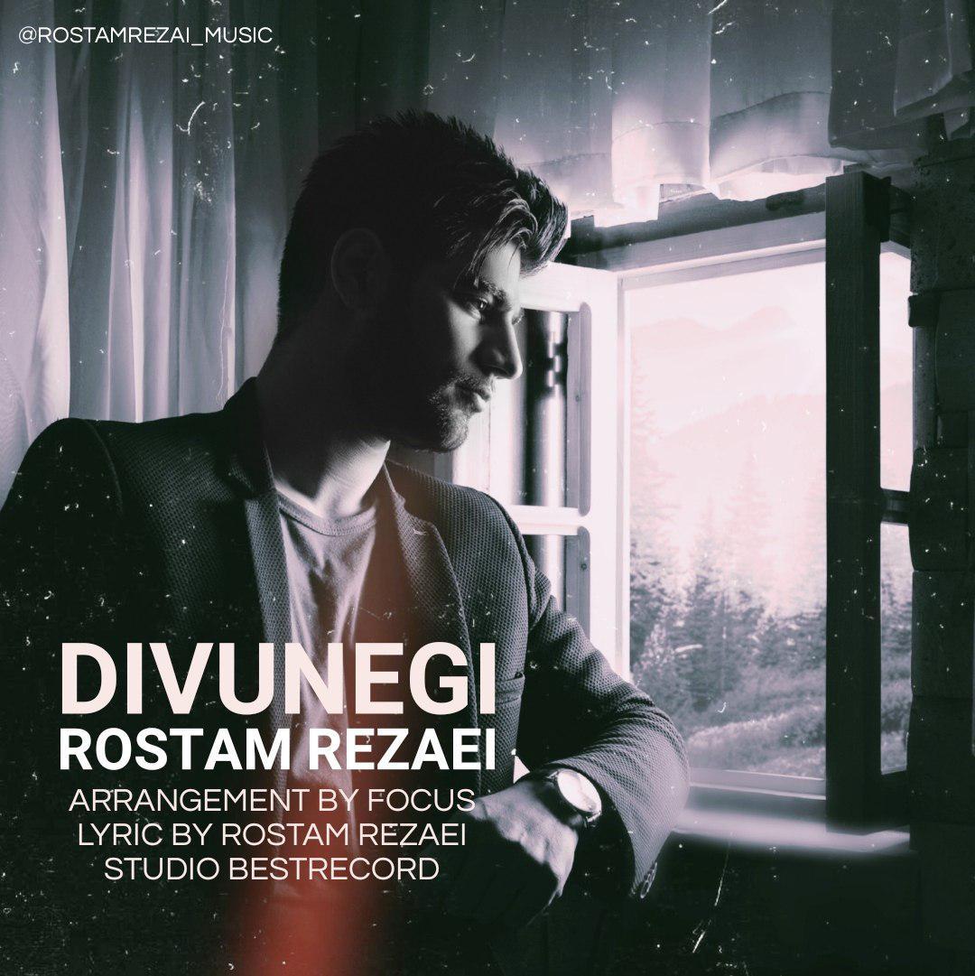 Rostam Rezaei – Divunegi