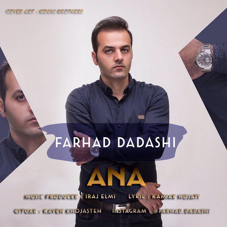 Farhad Dadashi – Ana