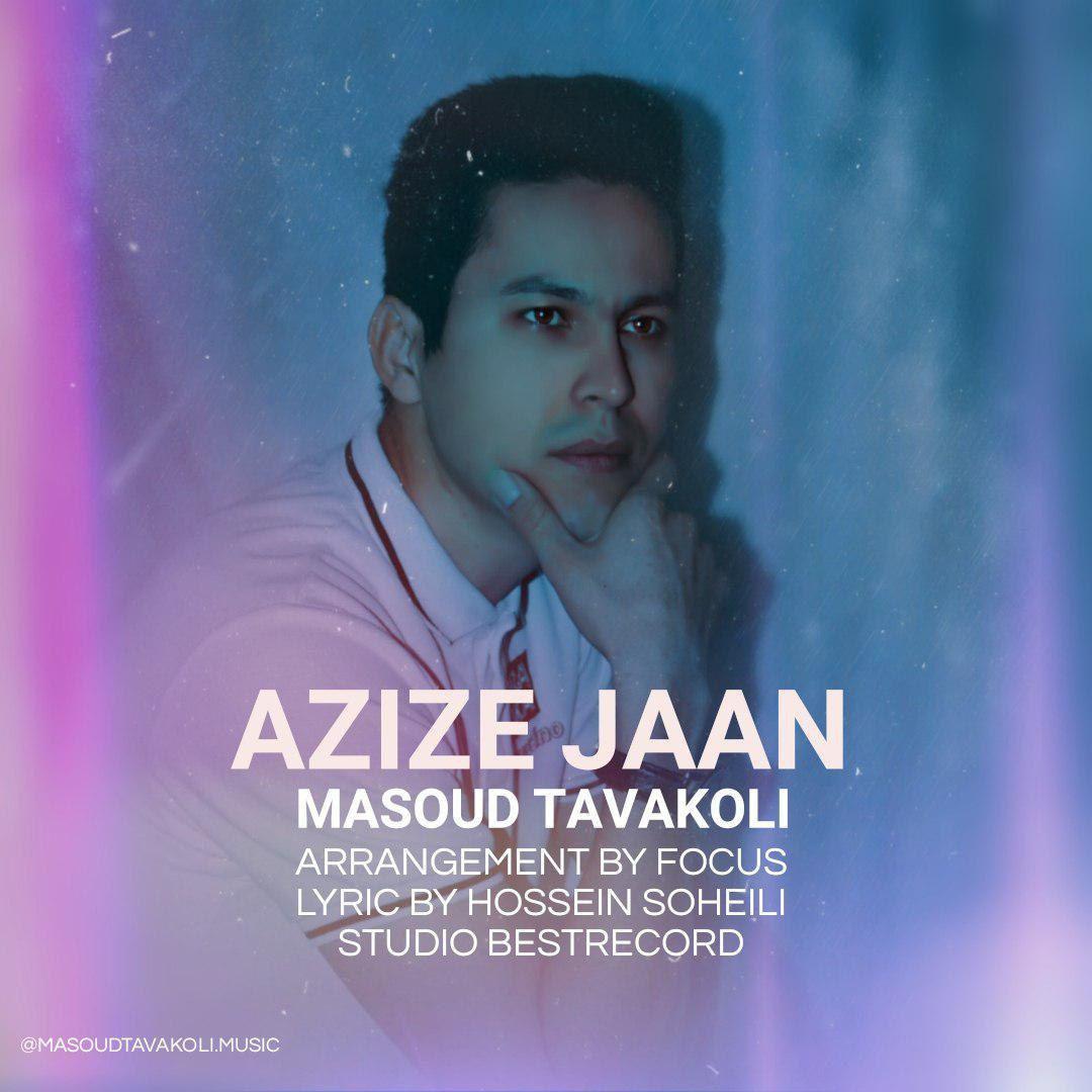 Masoud Tavakoli – Azize Jaan