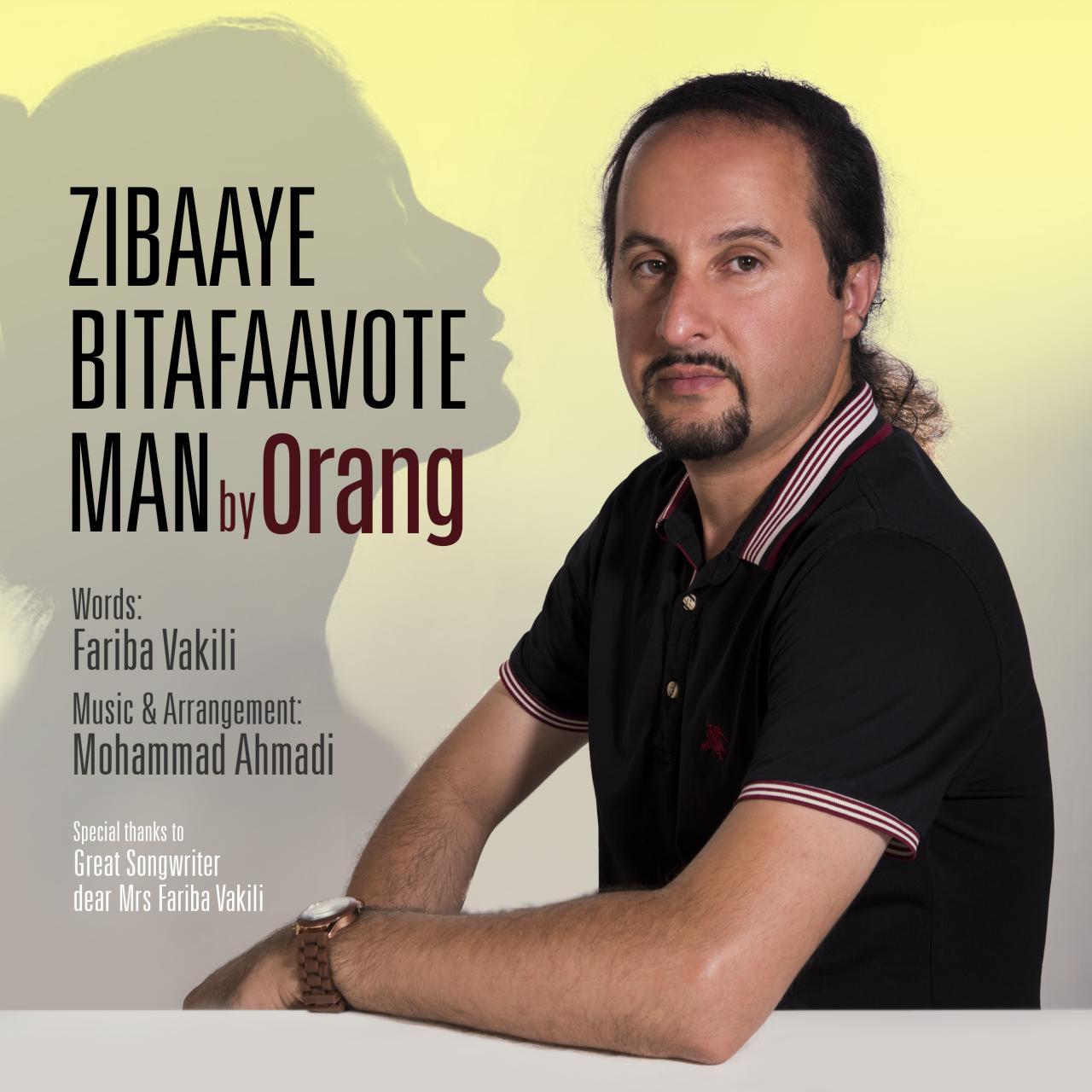 Orang – Zibaaye Bi Tafaavote Man