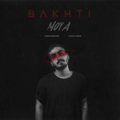 Moya – Bakhti