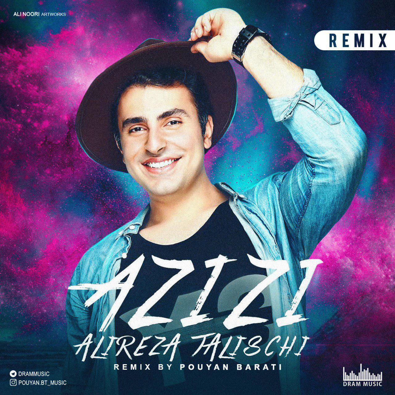 Alireza Talischi – Azizi (Pouyan Barati Remix)