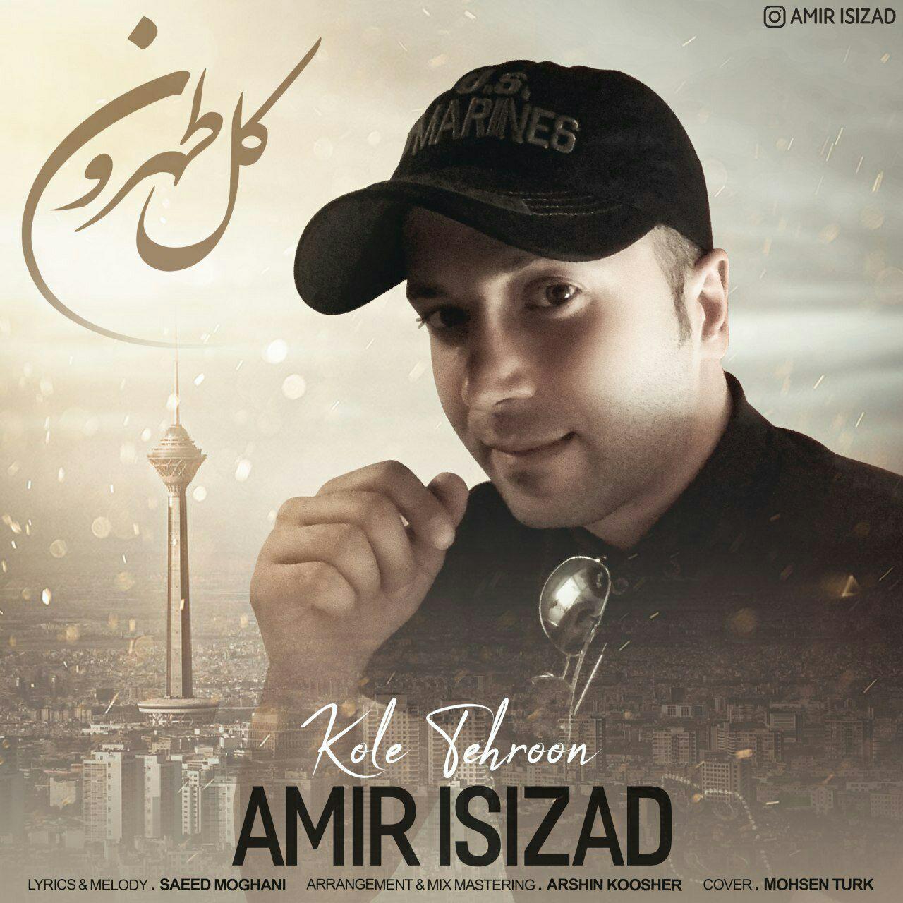 Amir Isizad – Kole Tehroon