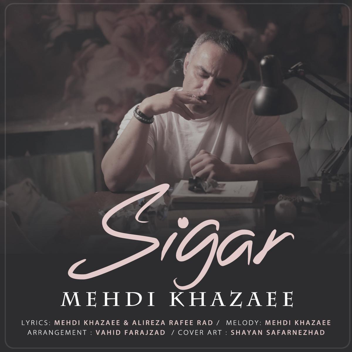Mehdi Khazaee – Sigar