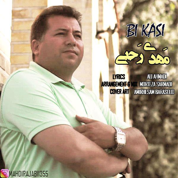 Mahdi Rajabi – Bi Kasi
