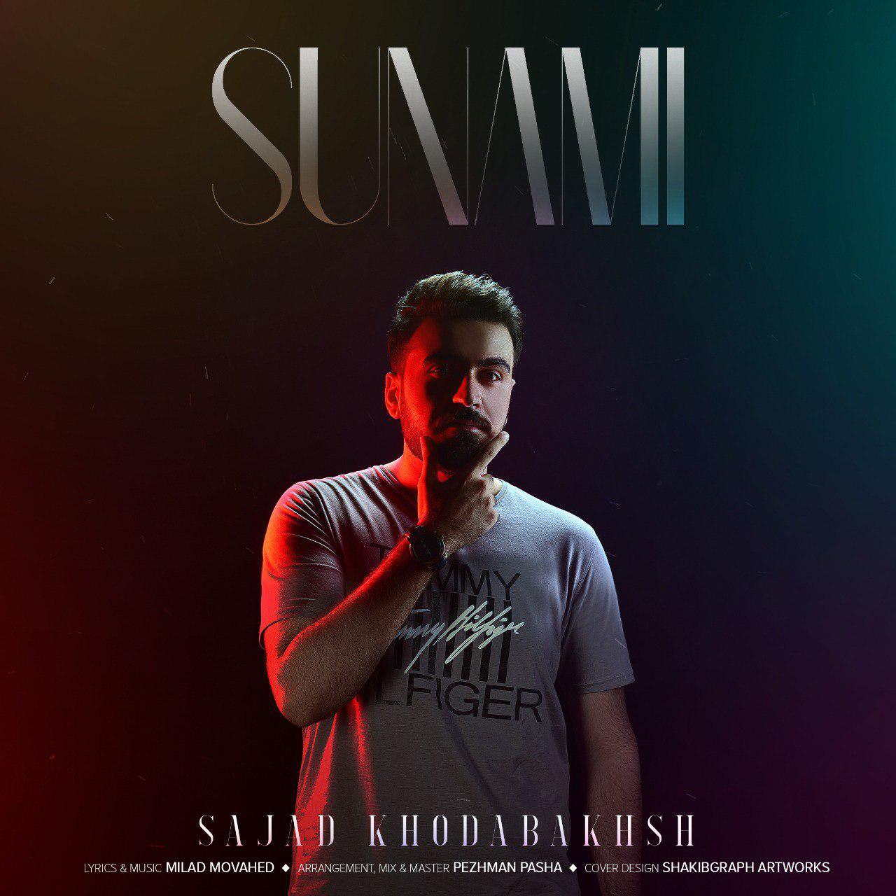 Sajad Khodabakhsh – Sunami