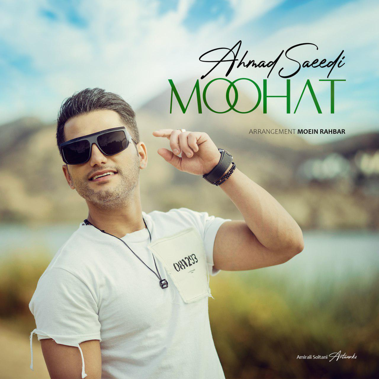 Ahmad Saeedi – Moohat