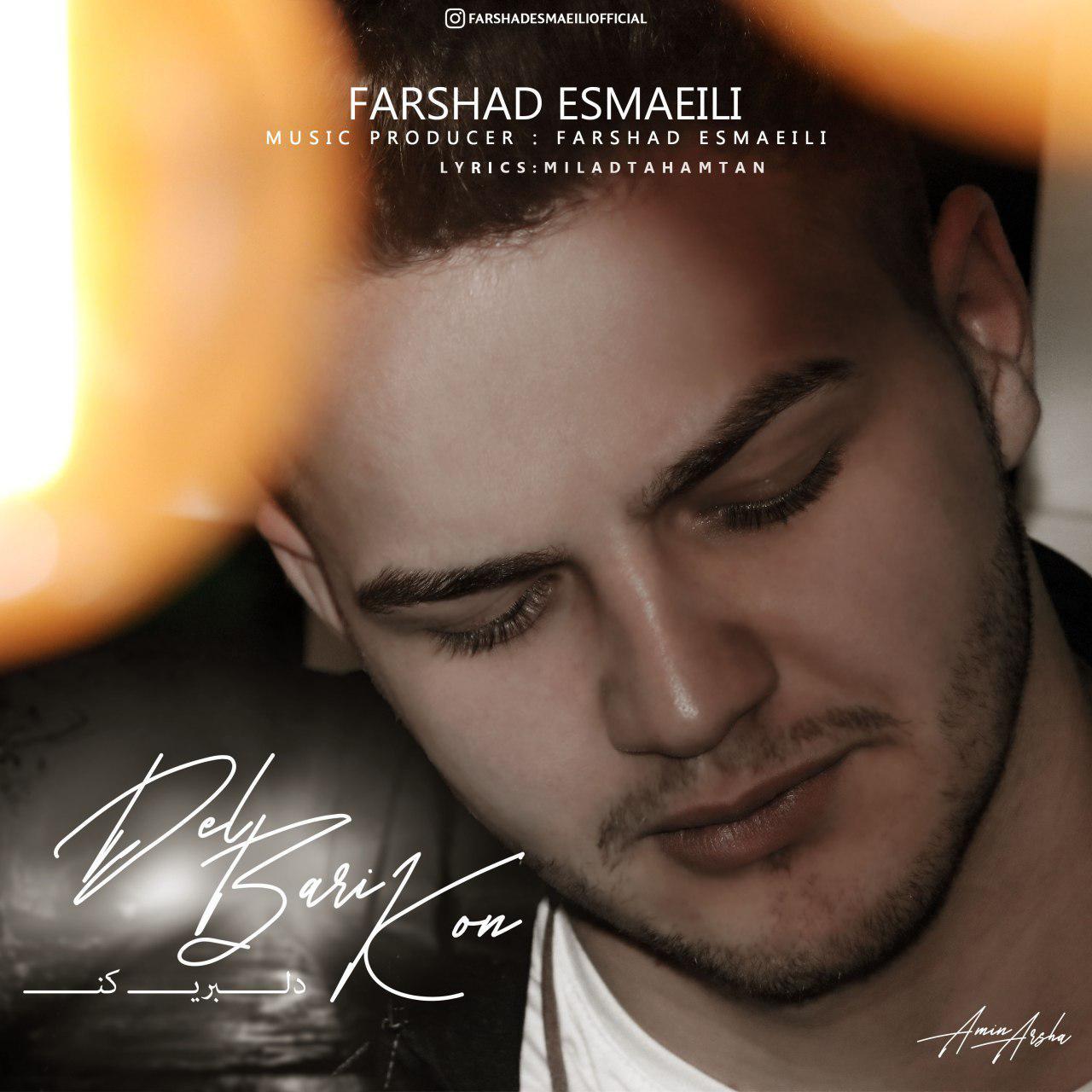 Farshad Esmaeili – Delbari Kon