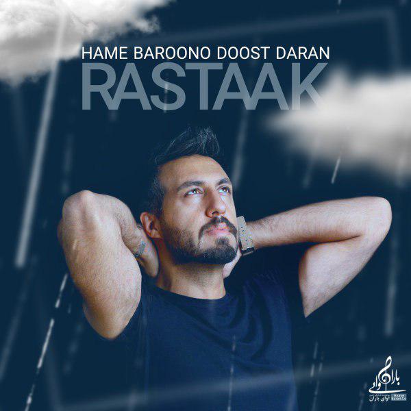 Rastaak – Hame Baroono Doost Daran