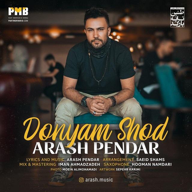 Arash Pendar – Donyam Shod